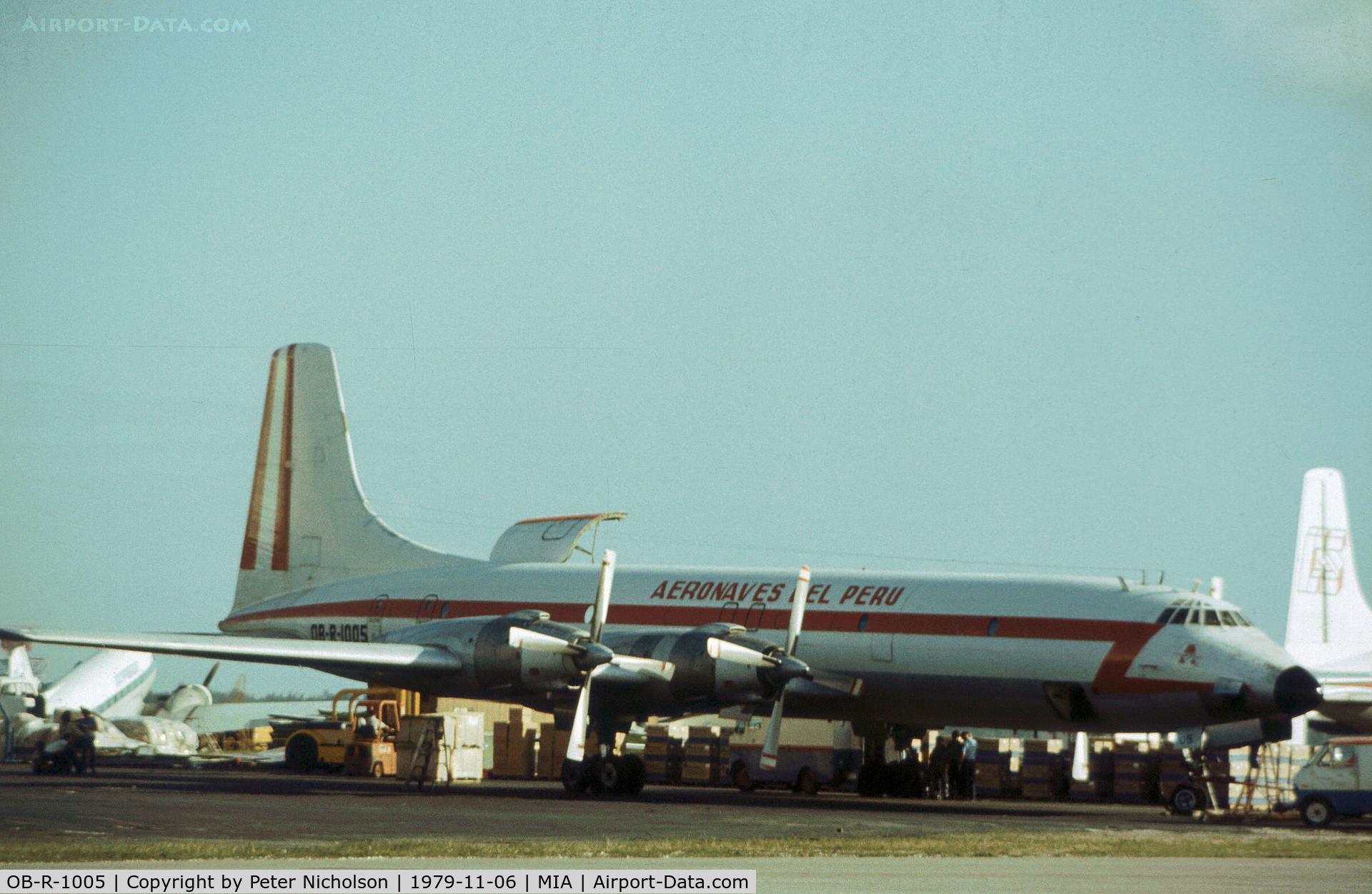 OB-R-1005, 1960 Canadair CL-44-6 (CC-106 Yukon) C/N 6, CL-44-D6 of Aeronaves del Peru as seen at Miami in November 1979.