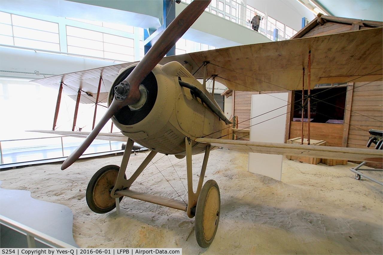 S254, SPAD S-VII C/N 254, SPAD S-VII, Air & Space Museum Paris-Le Bourget Airport (LFPB-LBG)