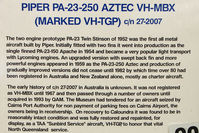 VH-MBX - Potted history of the airframe marked as VH-TGP at queensland Air museum
