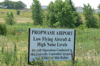 Propwash Airport (16X) - North sign at Propwash Airport - by Zane Adams