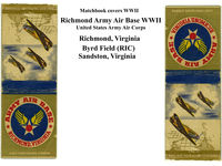 Richmond International Airport (RIC) - WWII matchbook covers of Richmond Army Airbase. - by Kenneth W. Keeton